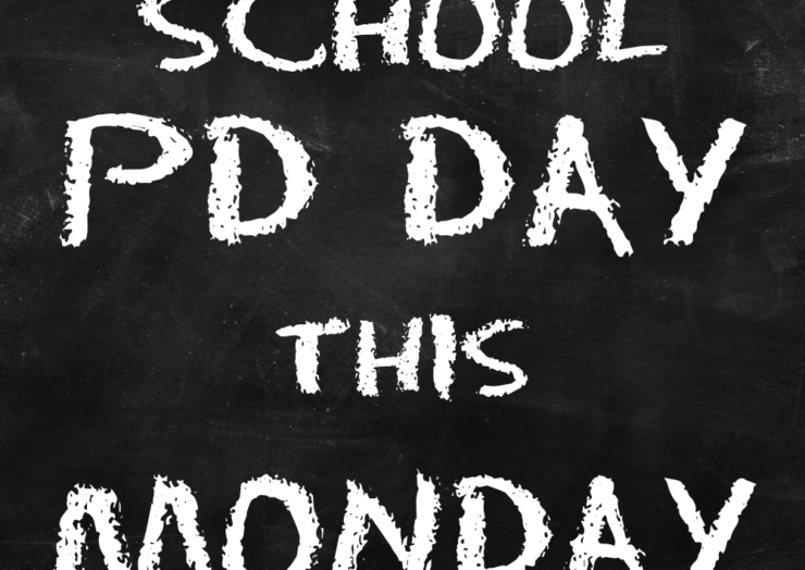School PD Day on Monday