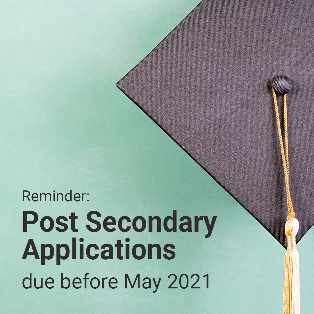 Post Secondary Application Reminder